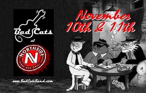 CATurday Night LIVE Music with the Bad Cats at Northside! @ Northside Bar & Grill | Bend | Oregon | United States