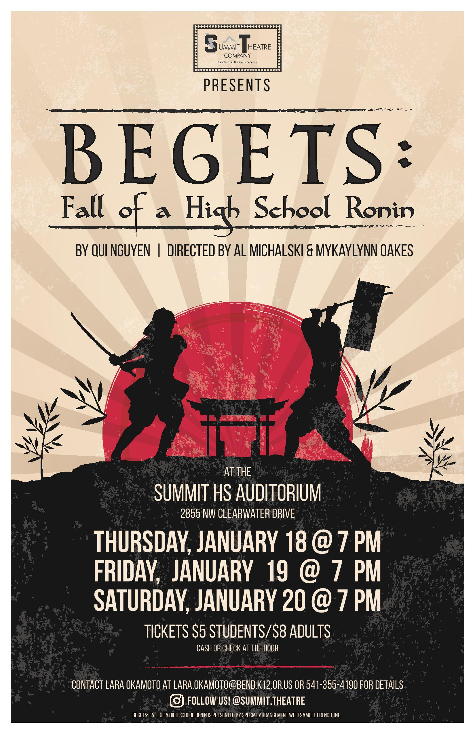 Begets: Fall of a High School Ronin @ Summit High School Auditorium