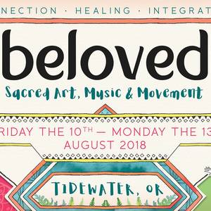 Beloved: Sacred Art, Music, & Movement Festival @ Tidewater Falls | Tidewater | Oregon | United States