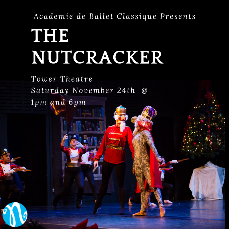 The Nutcracker, A Child's Tale @ Tower Theatre | Bend | Oregon | United States