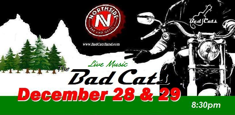 CATurday night LIVE music - The Bad Cats at Northside! @ Northside Bar & Grill | Bend | Oregon | United States