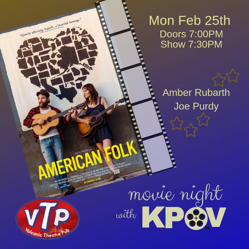 "Movie Night with KPOV presents ""American Folk"" @ Volcanic Theatre Pub"