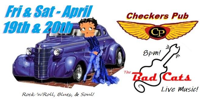 CATurday night LIVE - The Bad Cats at Checkers Pub! @ Checkers Pub