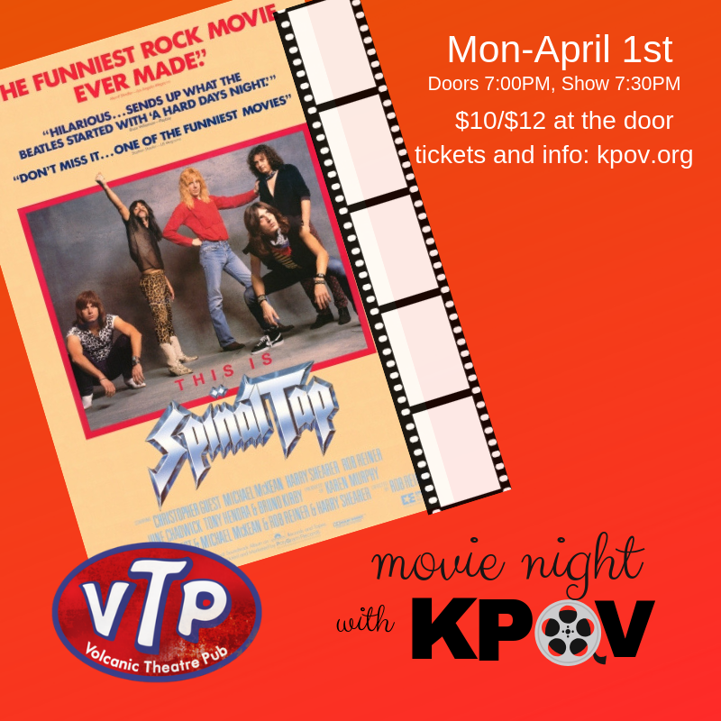 Movie Night with KPOV featuring THIS IS SPINAL TAP @ Volcanic Theater Pub