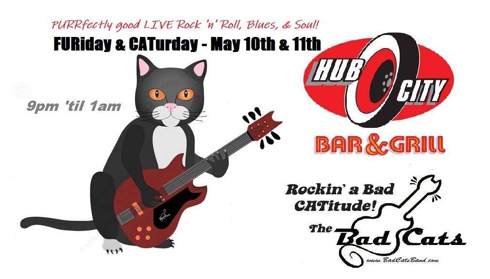 CATurday night LIVE music - Bad Cats at Hub City @ Hub City