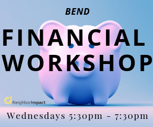 Money on My Mind: Financial Workshops @ Neighbor Impact Bend