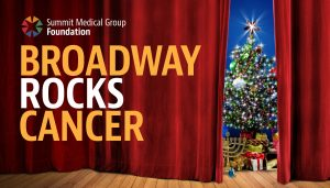 """Broadway Rocks Cancer"" Concert to Benefit Summit Medical Group Foundation @ Tower Theatre"
