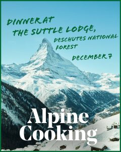 Alpine Cooking: Dinner in the Deschutes with Meredith Erickson @ The Suttle Lodge & Boathouse