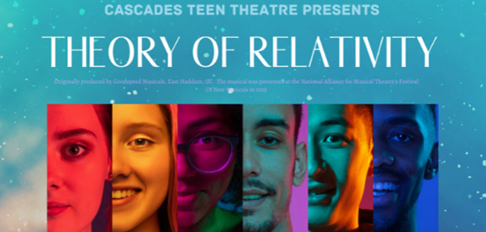 Theory of Relativity at Cascades Theatrical Company @ Cascades Theatrical Company